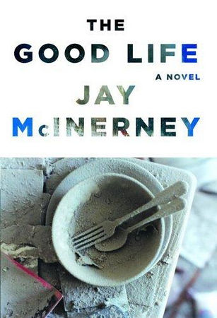 THE GOOD LIFE, a novel by Jay McInerney Book Party at the 21 Club hosted by Anne Hearst